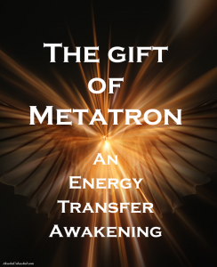 Gift of Metatron