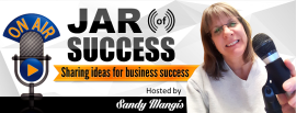 Sandy Mangis — Jar of Success Podcast